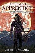 Last Apprentice 09 Grimalkin the Witch Assassin