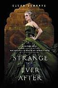 Something Strange and Deadly Trilogy #3: Strange and Ever After