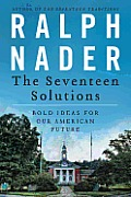 The Seventeen Solutions: Bold Ideas for Our American Future Cover
