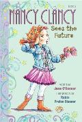 Nancy Clancy Sees the Future (Fancy Nancy Chapter Book)