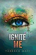 Shatter Me 03 Ignite Me