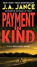 Payment in Kind A J P Beaumont Novel