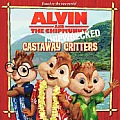 Alvin and the Chipmunks: Chipwrecked: Castaway Critters