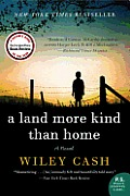 A Land More Kind Than Home Cover