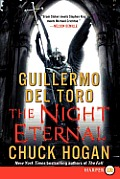 Strain Trilogy #03: The Night Eternal (Large Print) Cover