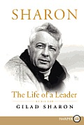 Sharon LP: The Life of a Leader (Large Print)