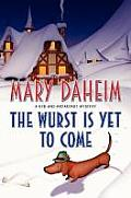 The Wurst Is Yet to Come (Bed-And-Breakfast Mysteries) Cover