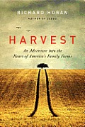 Harvest An Adventure into the Heart of Americas Family Farms
