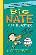 Big Nate Fun Blaster Cheezy Doodles Crazy Comix & Loads of Laughs