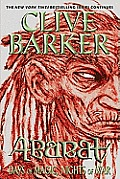 Abarat: Days Of Magic, Nights Of War (Abarat) by Clive Barker