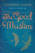 The Good Muslim: A Novel Cover