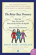 Betsy Tacy Treasury Betsy Tacy Treasury
