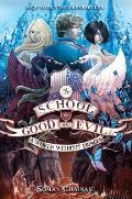 School for Good & Evil 02 A World Without Princes