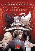 School for Good and Evil #2: The School for Good and Evil #2: A World Without Princes