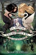 School for Good and Evil #3: The School for Good and Evil #3: The Last Ever After