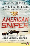 American Sniper: The Autobiography of the Most Lethal Sniper in U.S. Military History (Large Print) Cover