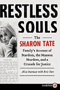 Restless Souls LP: The Sharon Tate Family's Account of Stardom, the Manson Murders, and a Crusade for Justice (Large Print)