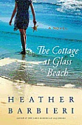 Cottage at Glass Beach A Novel