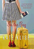 In the Bag A Novel