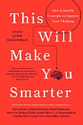 This Will Make You Smarter: New Scientific Concepts to Improve Your Thinking Cover