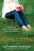 Forgotten A Novel