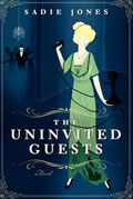 Uninvited Guests A Novel