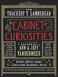 Thackery T Lambshead Cabinet of Curiosities