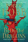 Blood Of Dragons: Volume Four Of The Rain Wilds Chronicles by Robin Hobb