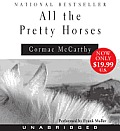All The Pretty Horses Unabridged