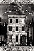 The Golems of Gotham: A Novel Cover