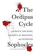 The Oedipus Cycle: A New Translation