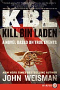 KBL: Kill Bin Laden (Large Print)