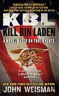 Kbl Kill Bin Laden A Novel Based on True Events