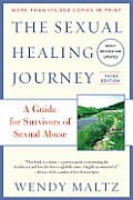 The Sexual Healing Journey: A Guide for Survivors of Sexual Abuse (Third Edition) Cover