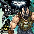Dark Knight Rises I Am Bane