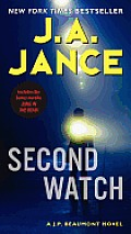J. P. Beaumont Novel #21: Second Watch: A J. P. Beaumont Novel