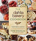The Dahlia Bakery Cookbook: Sweetness in Seattle Cover