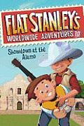 Flat Stanley's Worldwide Adventures #10: Showdown at the Alamo (Flat Stanley's Worldwide Adventures)