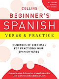 Collins Beginner's Spanish Verbs and Practice (Collins Language)