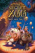 Secret Zoo #04: The Secret Zoo: Traps and Specters