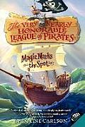 Very Nearly Honorable League of Pirates #01: Magic Marks the Spot