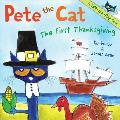 Pete the Cat: The First Thanksgiving (Pete the Cat)