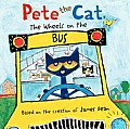 Pete the Cat: The Wheels on the Bus (Pete the Cat)