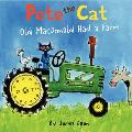 Pete the Cat: Old MacDonald Had a Farm (Pete the Cat)