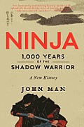 Ninja: 1,000 Years of the Shadow Warrior