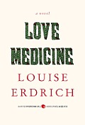 Love Medicine Newly Revised Edition