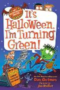 My Weird School Special: It's Halloween, I'm Turning Green! (My Weird School)