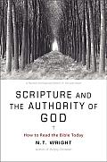 Scripture & the Authority of God How to Read the Bible Today