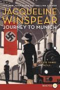 Maisie Dobbs Mysteries #12: Journey to Munich LP: A Maisie Dobbs Novel (Large Print)