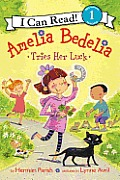 Amelia Bedelia Tries Her Luck (I Can Read Book 1) Cover